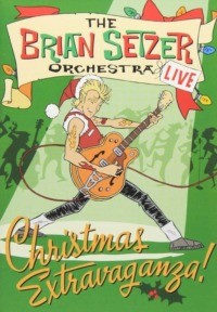 The Brian Setzer Orchestra: Christmas Extravaganza