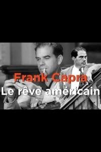 Frank Capra il était une fois l'Amérique