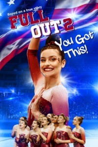 Full Out 2: You Got This !