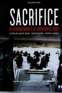 Sacrifice – Du Débarquement à la Libération de Paris