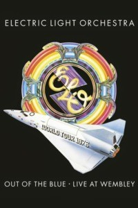 Electric Light Orchestra – Out of the Blue – Live at Wembley