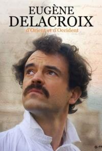 Eugène Delacroix : d'Orient et d'Occident