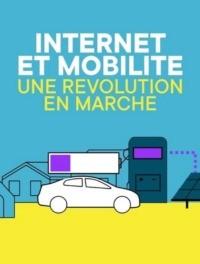 Internet et mobilité, une révolution en marche