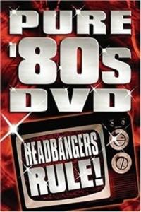 Pure '80s – Headbangers Rule!