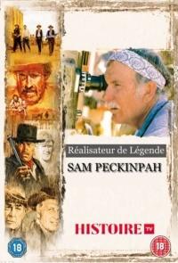 Sam Peckinpah – Réalisateur de légende