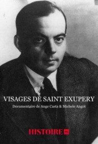 Visages de Saint Exupéry