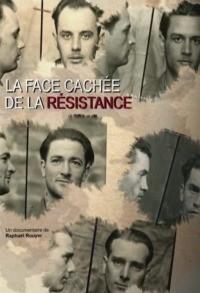 La face cachée de la Résistance