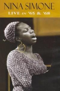 Nina Simone: Live in '65 & '68