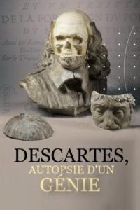 Descartes autopsie d'un génie