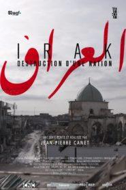 Irak : destruction d'une Nation