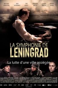 La symphonie de Leningrad – La lutte d'une ville assiégée