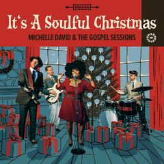 Michelle David & The Gospel Sessions – It's a Soulful Christmas