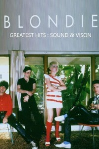 Blondie : Greatest Hits – Sound & Vision
