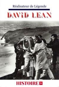David Lean – Réalisateur de légende