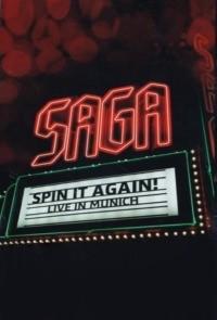 Saga : Spin It Again! – Live In Munich