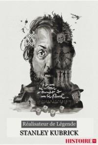 Stanley Kubrick – Réalisateur de légende