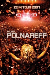 Michel Polnareff – Ze (re) Tour 2007