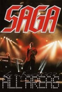 Saga – All Areas : Live in Bonn