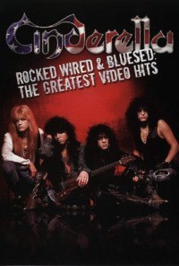 Cinderella – Rocked Wired & Bluesed The Greatest Video Hits