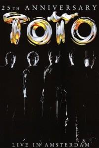 Toto – 25th Anniversary – Live in Amsterdam