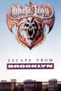 White Lion – Escape from Brooklyn 1983-1991