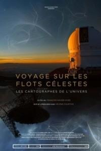Voyage sur les flots célestes : Les Cartographes de l'Univers