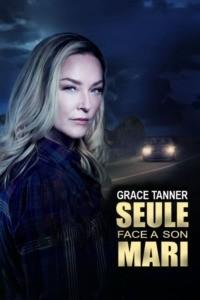 Grace Tanner seule face à son mari