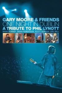 Gary Moore & Friends – One Night in Dublin
