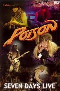 Poison – Seven Days Live