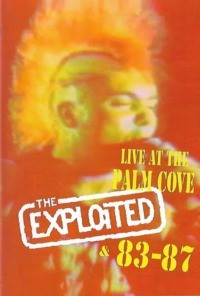 The Exploited 83-87 – Live at the Palm Cove
