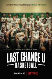 Last Chance U : Basketball
