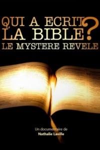 Qui a écrit la Bible ? Le mystère révélé