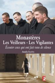Monastères : Les Veilleurs – Les Vigilantes