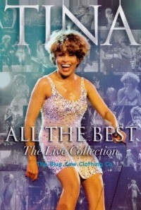 Tina Turner – All The Best – The Live Collection