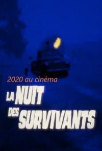 2020 au cinéma : La Nuit des survivants