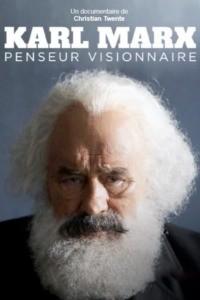 Karl Marx – Penseur visionnaire