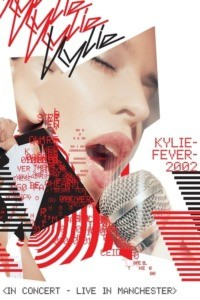 KylieFever 2002 – Live in Manchester