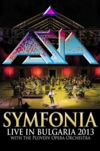 Asia : Symfonia – Live In Bulgaria