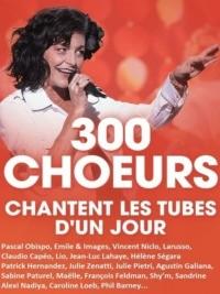 300 choeurs chantent les tubes d'un jour