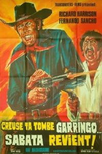 Creuse ta tombe Garringo… Sabata revient