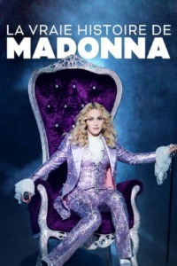 Madonna – La vraie histoire