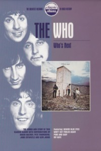 Classic Albums – The Who – Who's Next