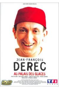 Jean-François Derec : Au Palais des Glaces