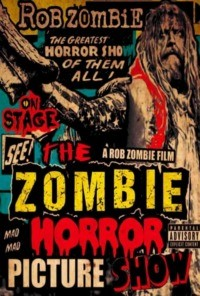 Rob Zombie – The Zombie Horror Picture Show