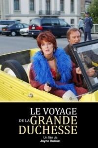 Le voyage de la grande duchesse