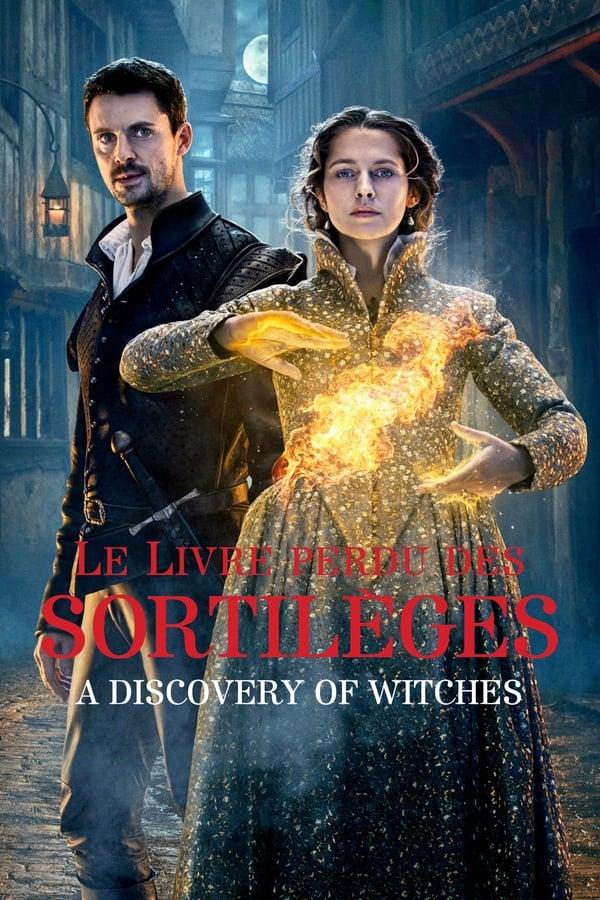 Le livre perdu des sortilèges: A Discovery of Witches
