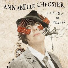 Annabelle Chvostek – String of Pearls