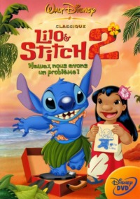 Lilo & Stitch 2: Hawaï nous avons un problème!