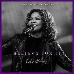 CeCe Winans – Believe For It (Live) (2021)