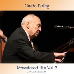 Claude Bolling – Remastered Hits Vol. 2 (All Tracks Remastered)